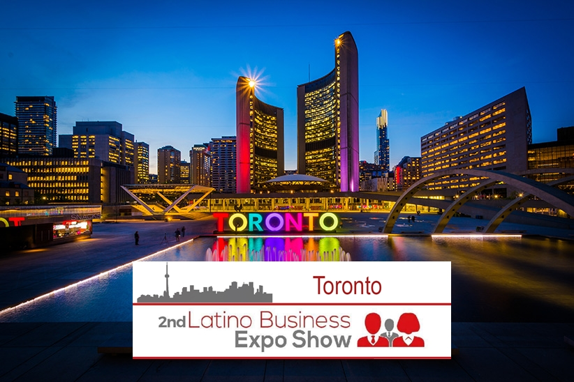 2nd, Toronto Latino business expo show, 19 de mayo en el Daniels ...