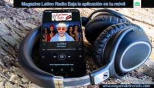 Magazine Latino Radio Baja la aplicación en tu móvil Android